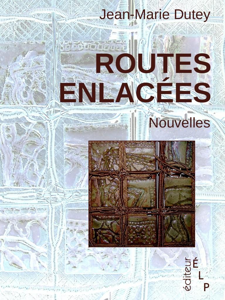 routes enlac201es jeanmarie dutey 171 le carnet dysengrimus