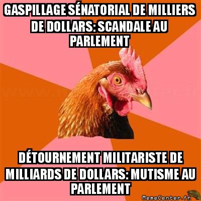anti-joke-chicken-gaspillage-senatorial-de-milliers-de-dollars-scandale-au-parlement-detournement-militariste-de-milliards-de-dollars-mutisme-au