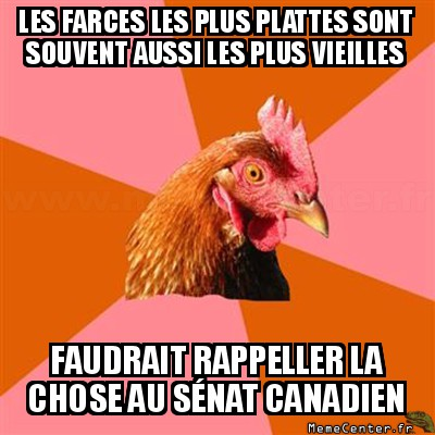 anti-joke-chicken-les-farces-les-plus-plattes-sont-souvent-aussi-les-plus-vieilles-faudrait-rappeller-la-chose-au-senat-canadien