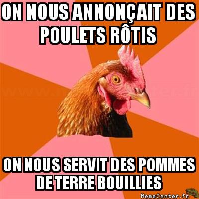 anti-joke-chicken-on-nous-annoncait-des-poulets-rotis-on-nous-servit-des-pommes-de-terre-bouillies