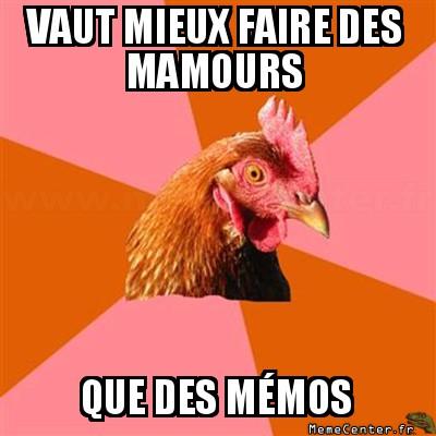 anti-joke-chicken-vaut-mieux-faire-des-mamours-que-des-memos