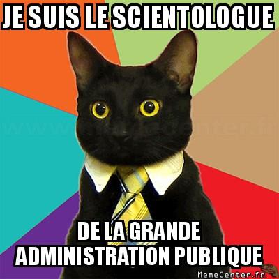 business-cat-je-suis-le-scientologue-de-la-grande-administration-publique