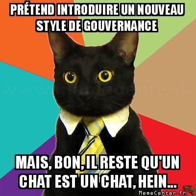 business-cat-pretend-introduire-un-nouveau-style-de-gouvernance-mais-bon-il-reste-quun-chat-est-un-chat-hein