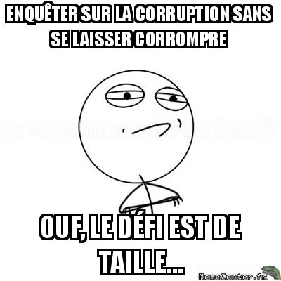 challenge-accepted-enqueter-sur-la-corruption-sans-se-laisser-corrompre