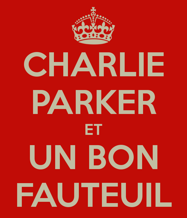 charlie-parker-et-un-bon-fauteuil