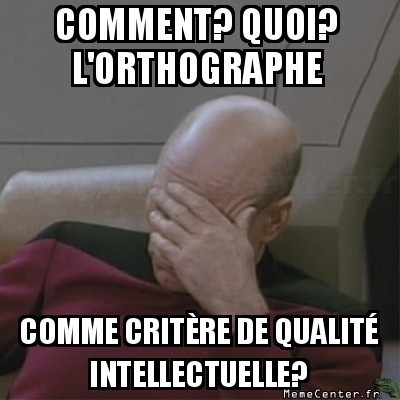 facepalm-lorthographe-comme-critere-de-qualite-intellectuelle