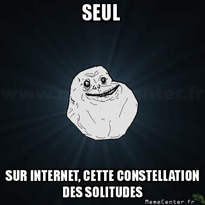 forever-alone-seul-sur-internet-cette-constellation-des-solitudes