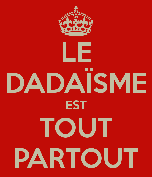 le-dadaïsme-est-tout-partout