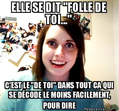 overly-attached-girlfriend-folle-de-toi