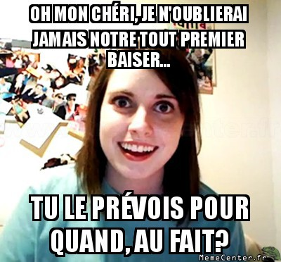 overly-attached-girlfriend-notre-tout-premier-baiser