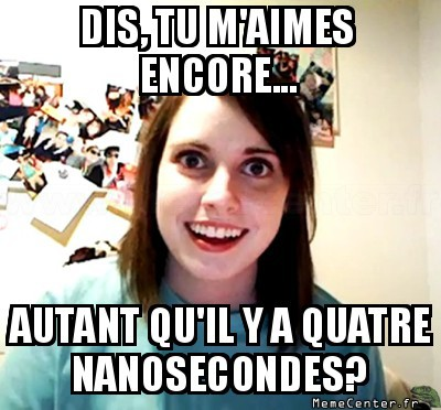 overly-attached-girlfriend-quatre-nanosecondes