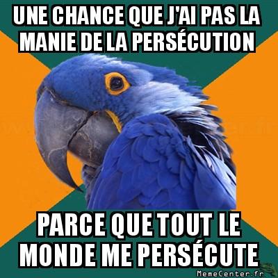 paranoid-parrot-tout-le-monde-me-persecute