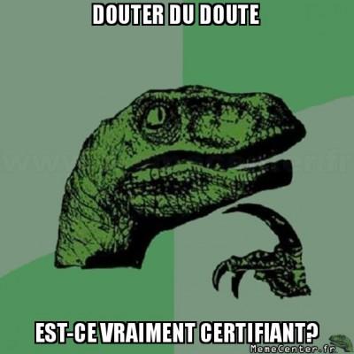 philosoraptor-douter-du-doute-est-ce-vraiment-certifiant