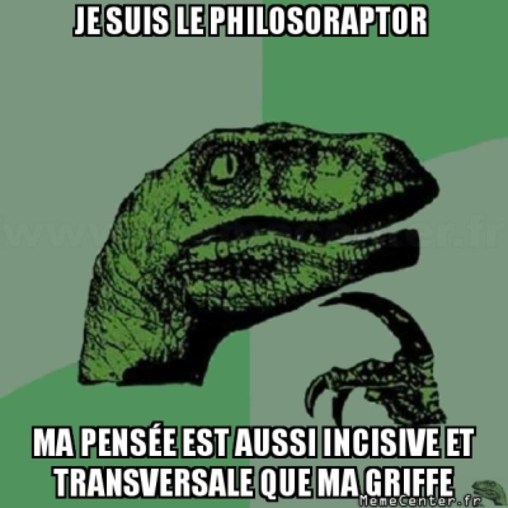 LES MÈMES DE LA SEMAINE. Aujourd'hui: Philosophie du Saurien 1