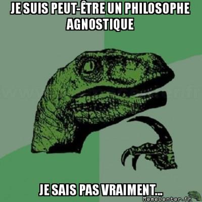 philosoraptor-je-suis-peut-etre-un-philosophe-agnostique-je-sais-pas-vraiment