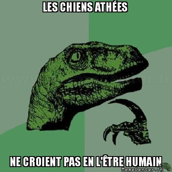 philosoraptor-les-chiens-athees-ne-croient-pas-en-letre-humain