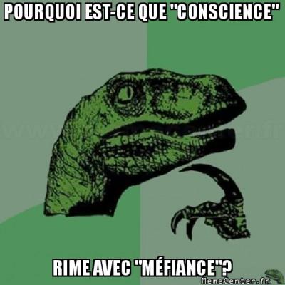 philosoraptor-pourquoi-est-ce-que-conscience-rime-avec-mefiance