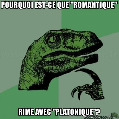 philosoraptor-pourquoi-est-ce-que-romantique-rime-avec-platonique