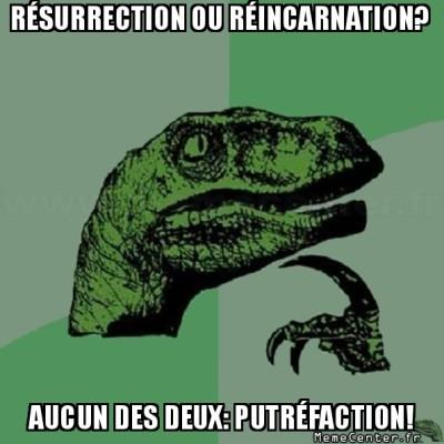 philosoraptor-resurrection-ou-reincarnation-aucun-des-deux-putrefaction