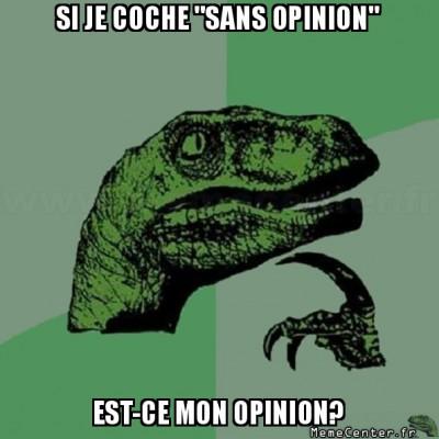 philosoraptor-si-je-coche-sans-opinion-est-ce-mon-opinion