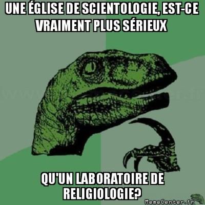 philosoraptor-une-eglise-de-scientologie-est-ce-vraiment-plus-serieux-quun-laboratoire-de-religiologie