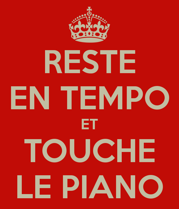 reste-en-tempo-et-touche-le-piano