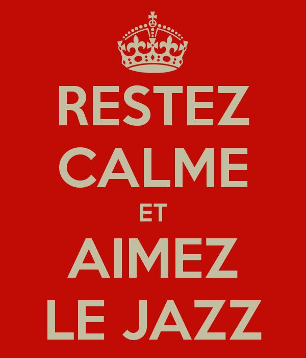 restez-calme-et-aimez-le-jazz