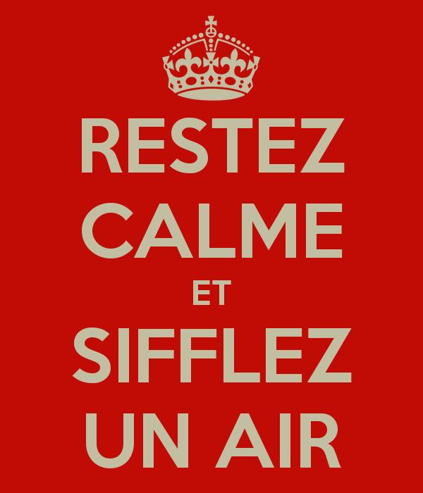 restez-calme-et-sifflez-un-air