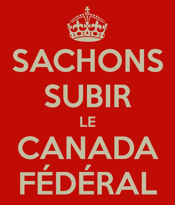 sachons-subir-le-canada-fédéral