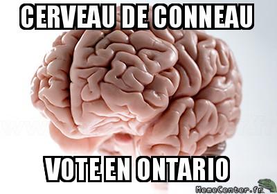 scumbag-brain-cerveau-de-conneau-vote-en-ontario