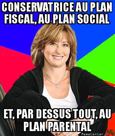 sheltering-suburban-mom-conservatrice-au-plan-fiscal-au-plan-social-et-par-dessus-tout-au-plan-parental