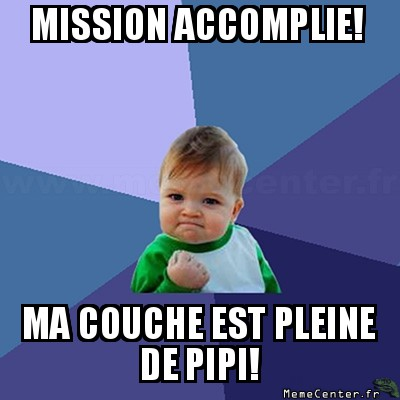success-kid-mission-accomplie-ma-couche-est-pleine-de-pipi