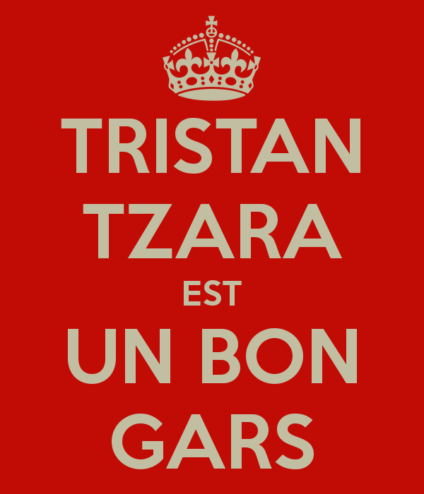 tristan-tzara-est-un-bon-gars