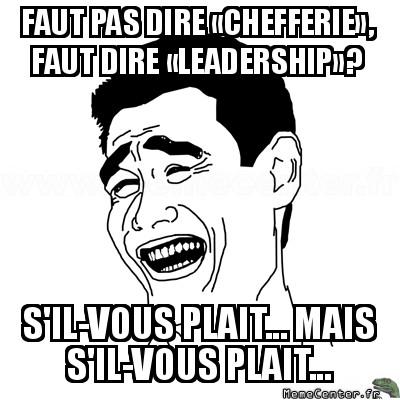 yao-ming-faut-pas-dire---chefferie---faut-dire---leadership---sil-vous-plait----mais-sil-vous-plait