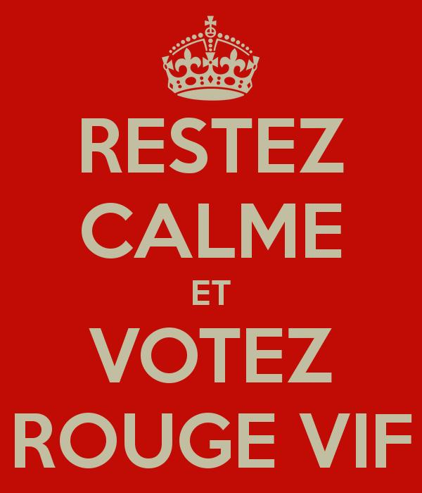 restez-calme-et-votez-rouge-vif