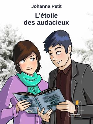 L'ÉTOILE DES AUDACIEUX (Johanna Petit)