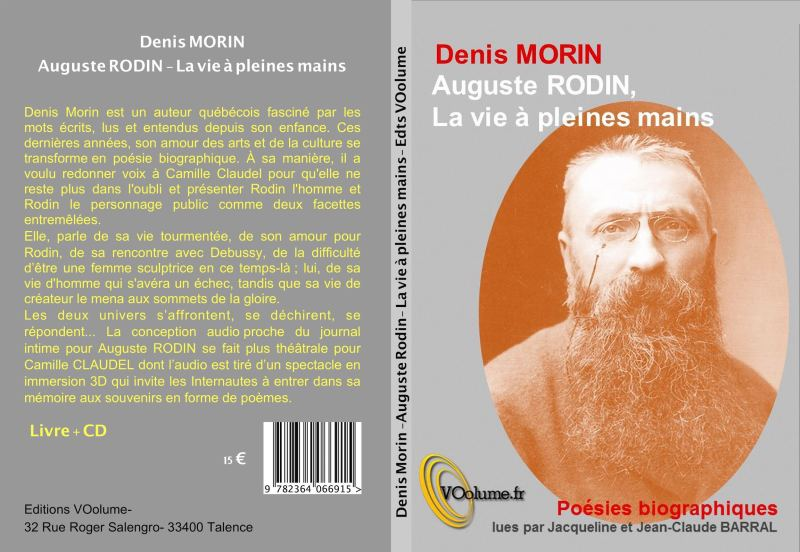 AUGUSTE RODIN, LA VIE À PLEINES MAINS (Denis Morin)