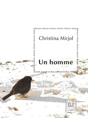 UN HOMME (Christina Mirjol)